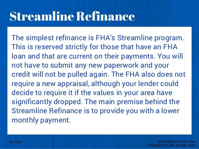 Who Can Refinance Into An FHA Loan- BLOWNMORTGAGE.COM