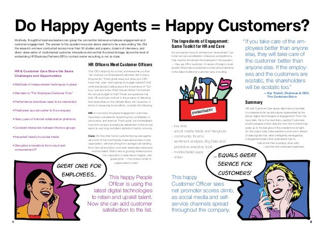 11 Do Happy Agents = Happy Customers? Intuitively, thoughtful business leaders can grasp the connection between employee e...