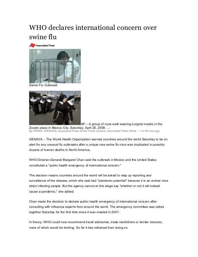 WHO declares international concern over swine flu Swine Flu Outbreak AP – A group of nuns walk wearing surgical masks in t...