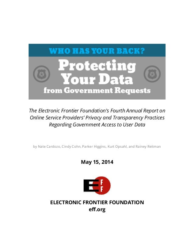 The Electronic Frontier Foundation's Fourth Annual Report on Online Service Providers' Privacy and Transparenc...