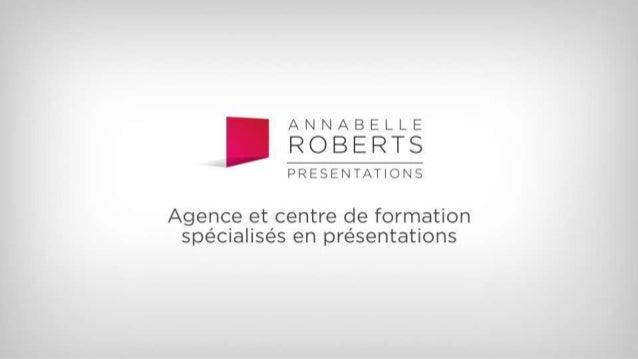 Annabelle Roberts: Agence et centre de formation spécialisés en présentations