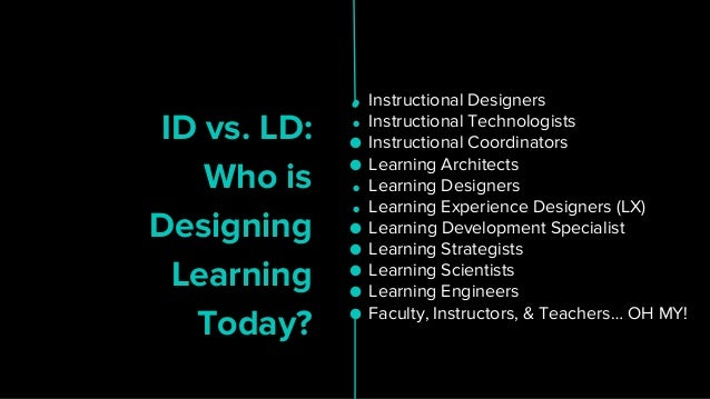Who Is Designing Learning Today