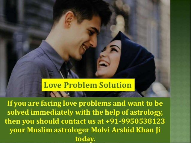 Love Problem Solution If you are facing love problems and want to be solved immediately with the help of astrology, then y...