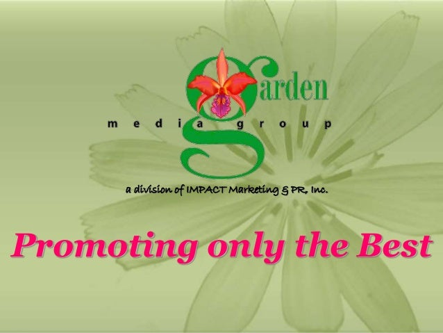 1 Promoting only the Best a division of IMPACT Marketing & PR, Inc.