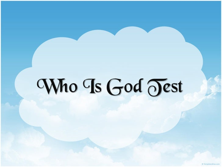 Who Is God Test