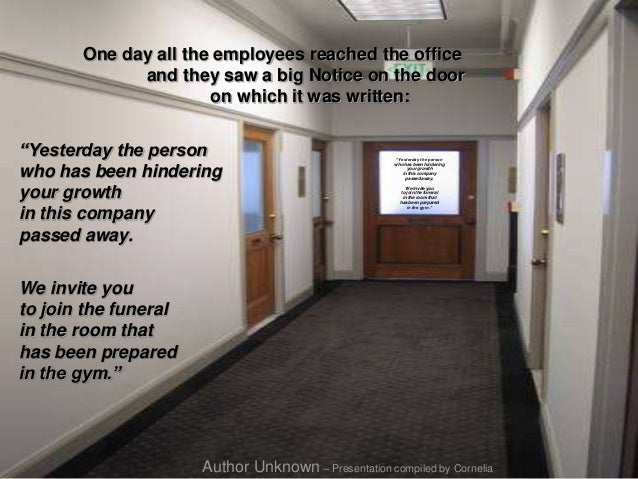 "One day all the employees reached the office and they saw a big Notice on the door on which it was written: ""Yesterday the..."
