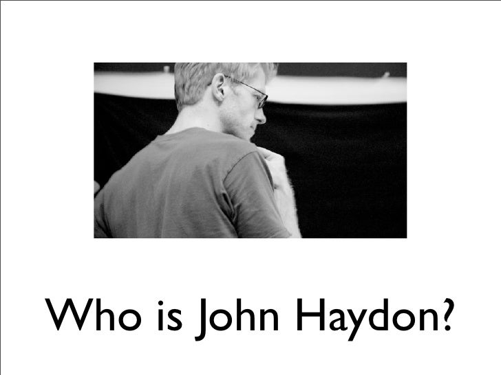 Who is John Haydon?