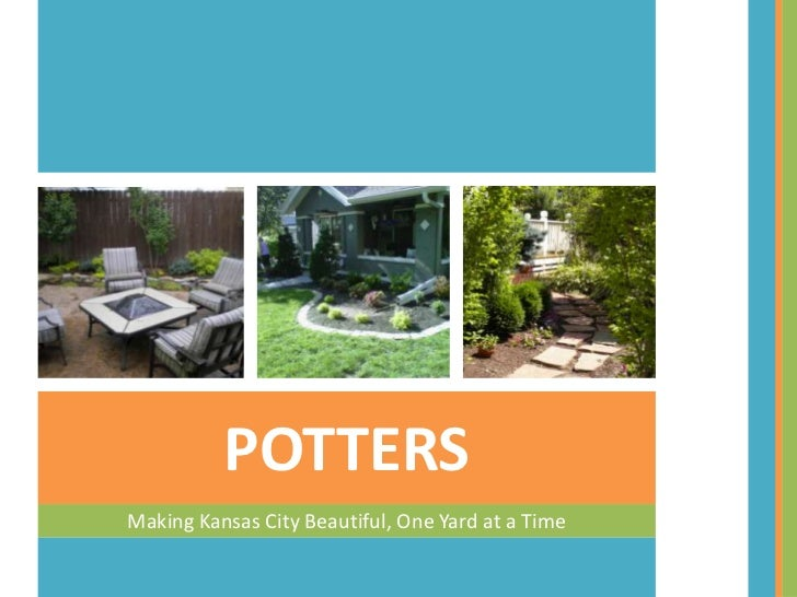Making Kansas City Beautiful, One Yard at a Time<br />POTTERS<br />