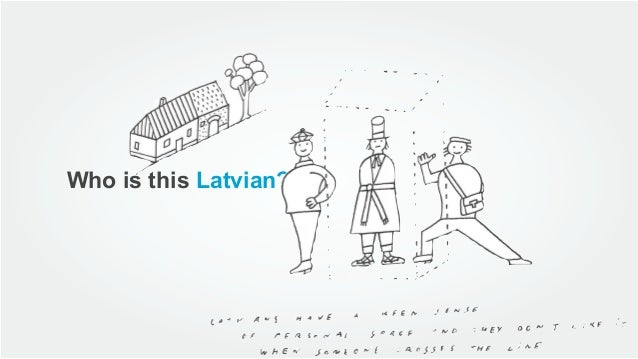 Who is this Latvian?