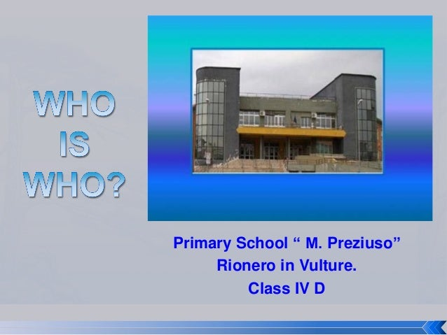 """Primary School """" M. Preziuso"""" Rionero in Vulture. Class IV D"""