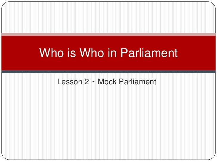 Who is who in parliament