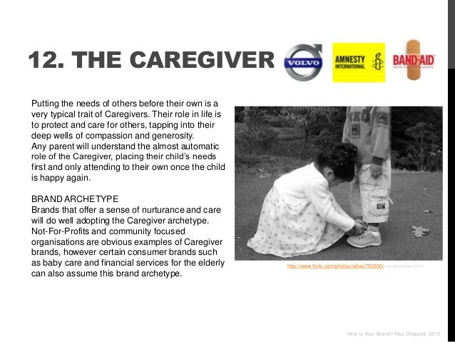 12. THE CAREGIVERPutting the needs of others before their own is avery typical trait of Caregivers. Their role in life ist...