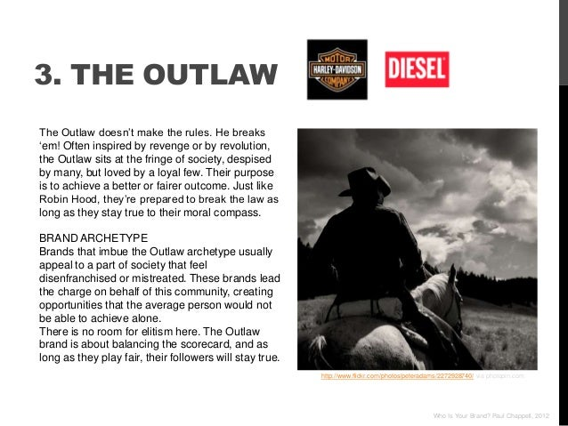 """3. THE OUTLAWThe Outlaw doesn""""t make the rules. He breaks""""em! Often inspired by revenge or by revolution,the Outlaw sits a..."""