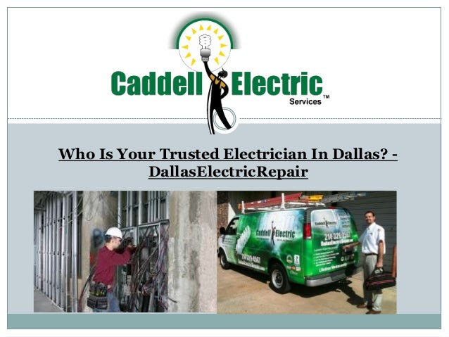 Who Is Your Trusted Electrician In Dallas? - DallasElectricRepair