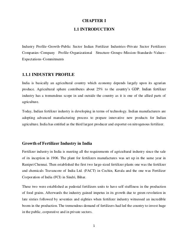 CHAPTER I 1.1 INTRODUCTION  Industry Profile–Growth–Public Sector Indian Fertilizer Industries–Private Sector Fertilizers ...