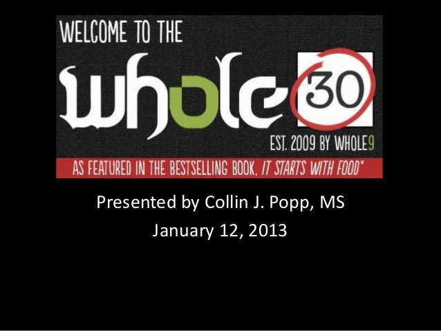 Presented by Collin J. Popp, MS      January 12, 2013