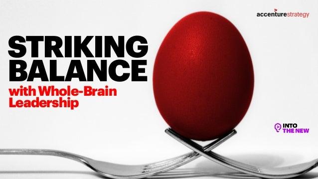 STRIKING BALANCEwithWhole-Brain Leadership