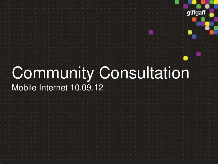 Community ConsultationMobile Internet 10.09.12