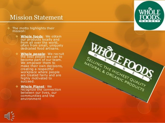 Mission And Vision Statement Whole Foods