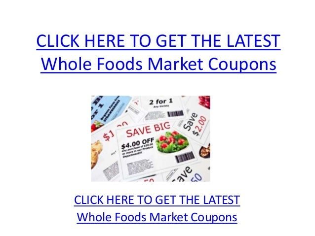 image about Whole Foods Printable Coupons called Entire Food items Market place Discount coupons - Printable Complete Food stuff Industry