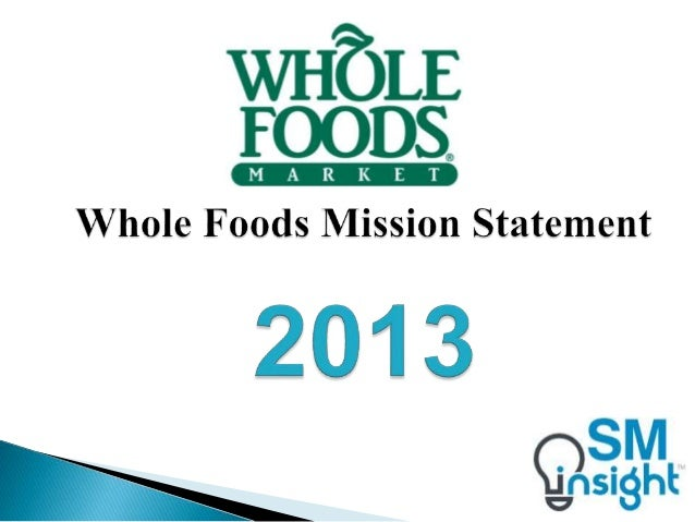 Whole foods mission statement