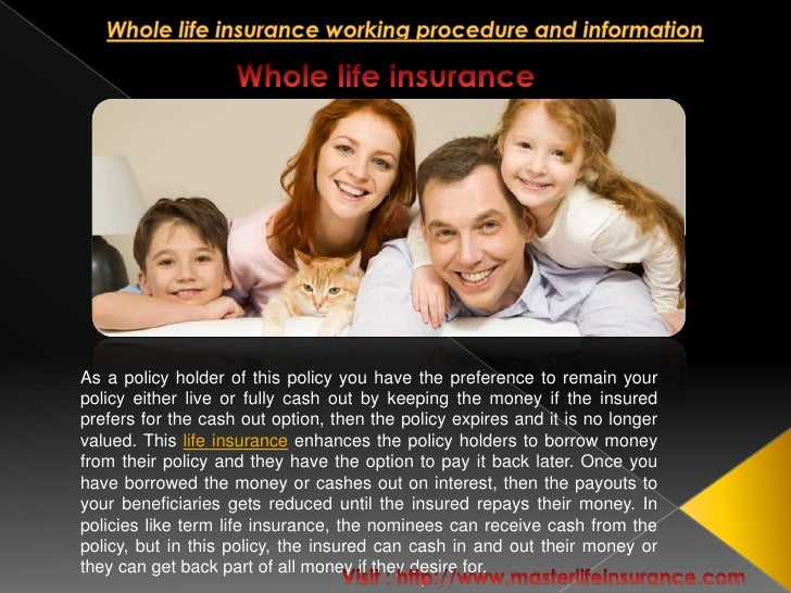 Whole life insurance working procedure and information