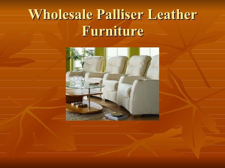 Wholesale Palliser Leather Furniture