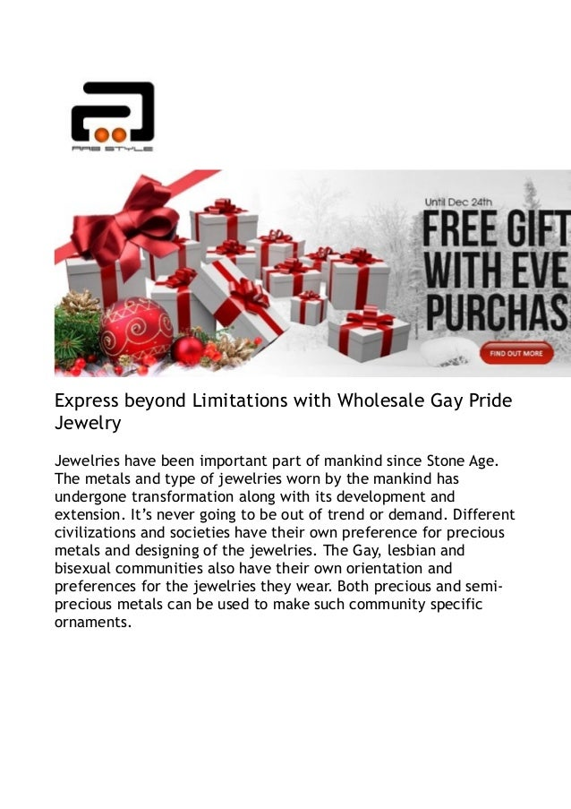 Express beyond Limitations with Wholesale Gay PrideJewelryJewelries have been important part of mankind since Stone Age.Th...