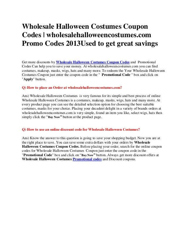 wholesale halloween costumes couponcodes wholesalehalloweencostumescompromo codes 2013used to get great savingsget more