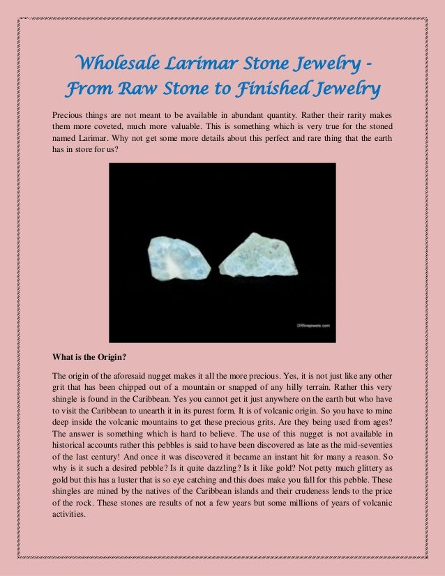 Wholesale Larimar Stone Jewelry - From Raw Stone to Finished Jewelry Precious things are not meant to be available in abun...