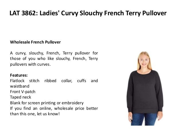 e227b52f ... T-shirts Bulkthreads; 2. LAT 3862: Ladies' Curvy Slouchy French Terry  Pullover Wholesale ...