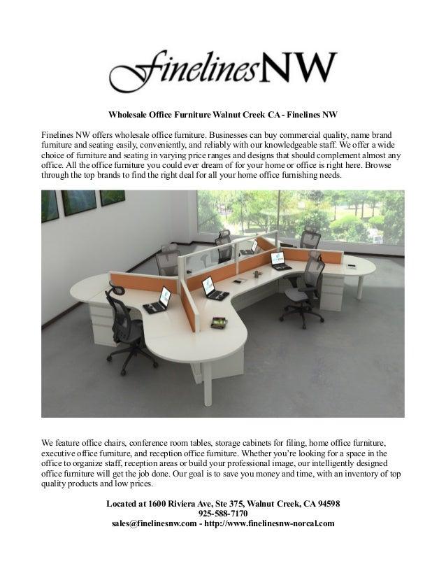 Wholesale Office Furniture Walnut Creek CA   Finelines NWFinelines NW  Offers Wholesale Office Furniture. Businesses