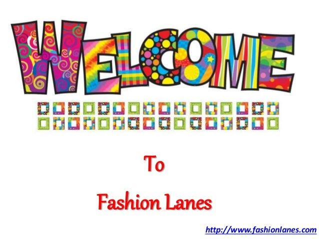 To Fashion Lanes http://www.fashionlanes.com