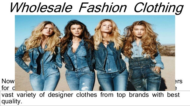 Designer Clothing Suppliers | Wholesale Fashion Clothing Suppliers Wholesaler Clothing