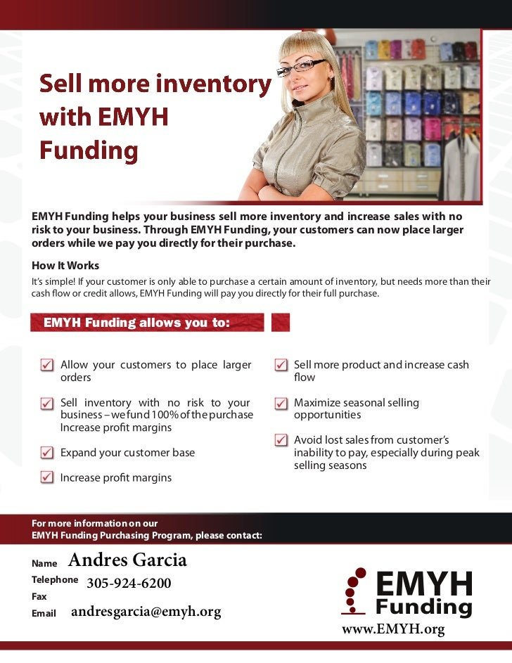 EMYH Funding helps your business sell more inventory and increase sales with norisk to your business. Through EMYH Funding...