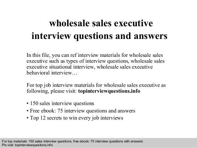 interview questions and answers free download pdf and ppt file wholesale sales executive interview