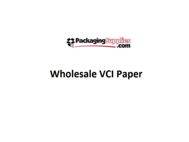 Wholesale vci paper