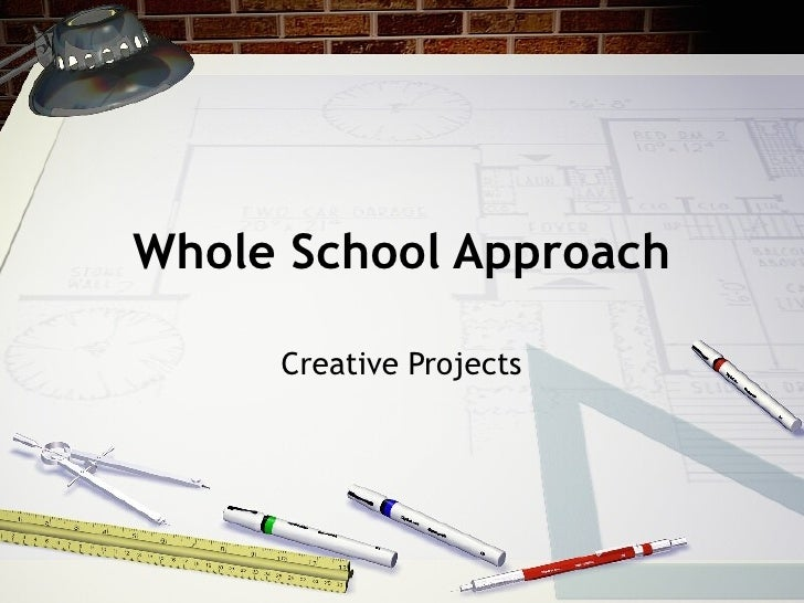Whole School Approach Creative Projects