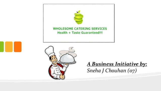 A Business Initiative by:  Sneha J Chouhan (07)