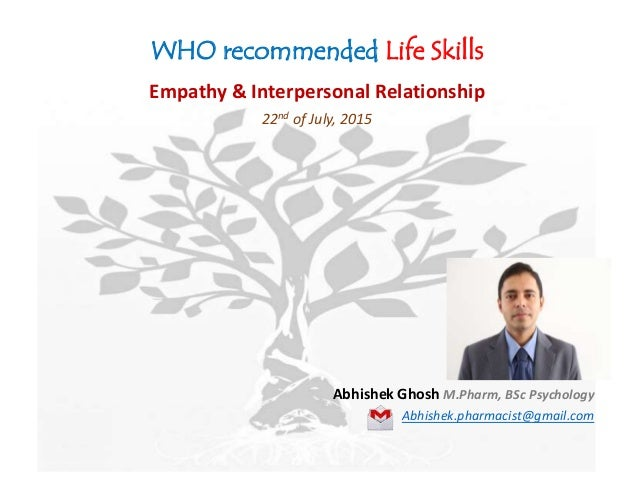who recommended life skills empathy interpersonal relationship