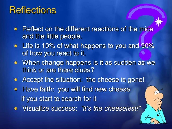 "Things I learnt from ""Who Moved My Cheese"""