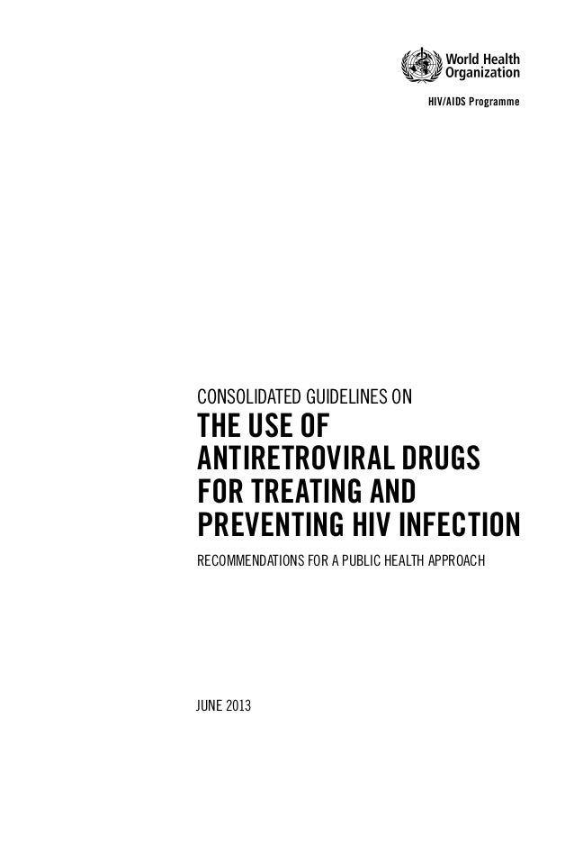 The latest recommendations by WHO on HIV treatment--New Guidelines Slide 3