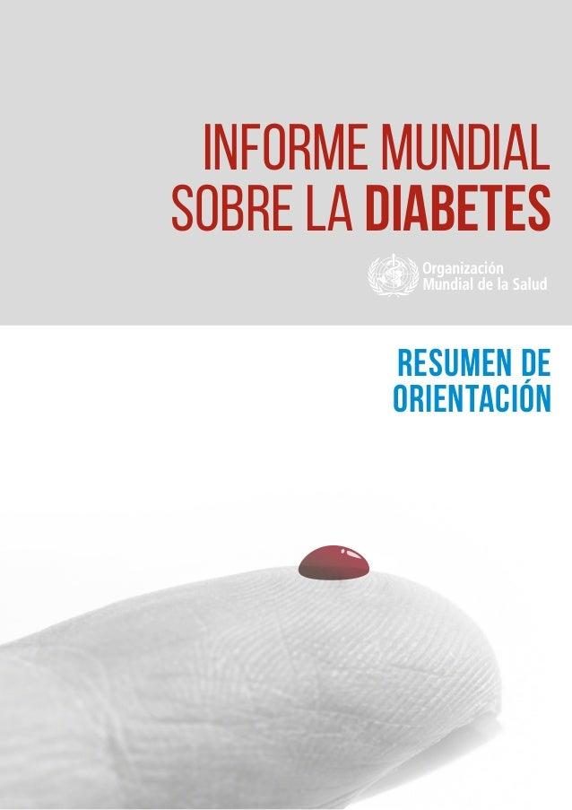 RESUMEN DE ORIENTACIÓN INFORME MUNDIAL SOBRE LA DIABETES