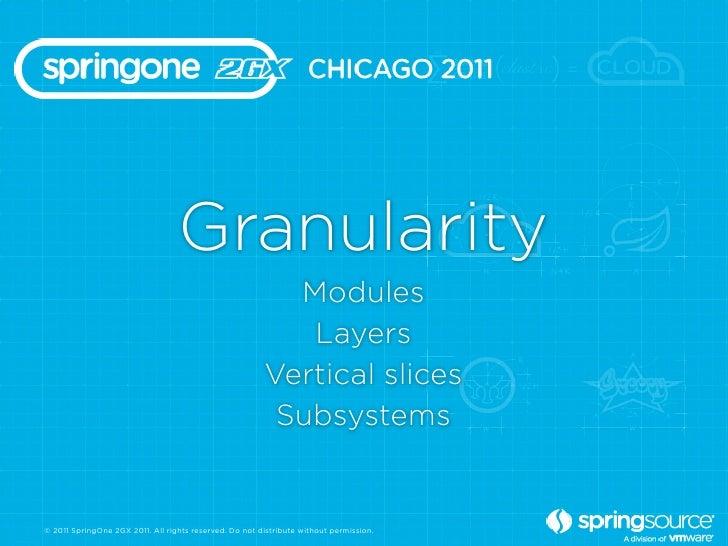 Granularity                                                          Modules                                              ...