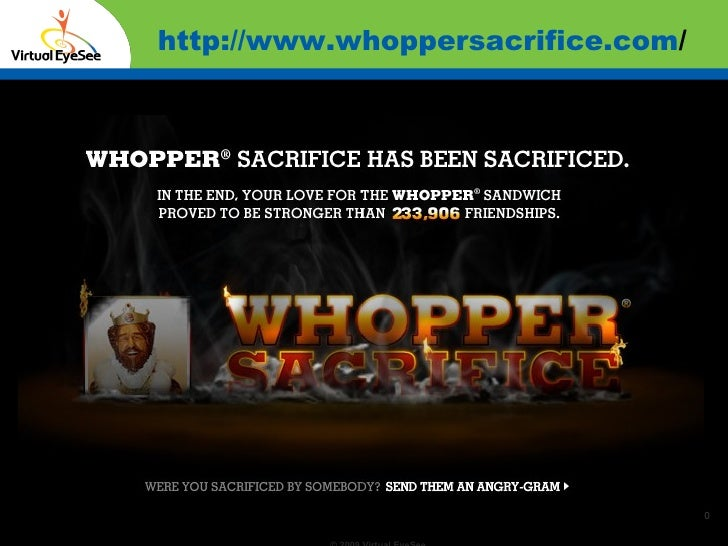 http://www.whoppersacrifice.com /   Confidential