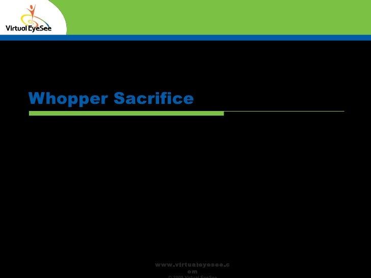 Whopper Sacrifice Confidential