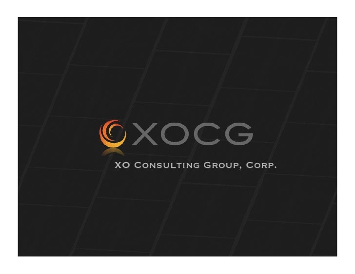 XO Consulting Group, Corp.     Tuesday, August 31, 2010