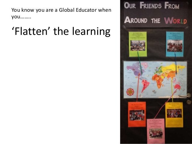 Flat Connected Learning Collaborative – Culture of Sharing Blended learning Flipped learning Inquiry based Project / Chall...