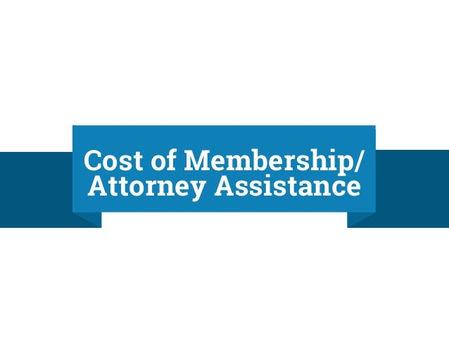 Unlimited (different topics) 30Min attorney consultation by phone. $23.99 With annual commitment. Full Review Here