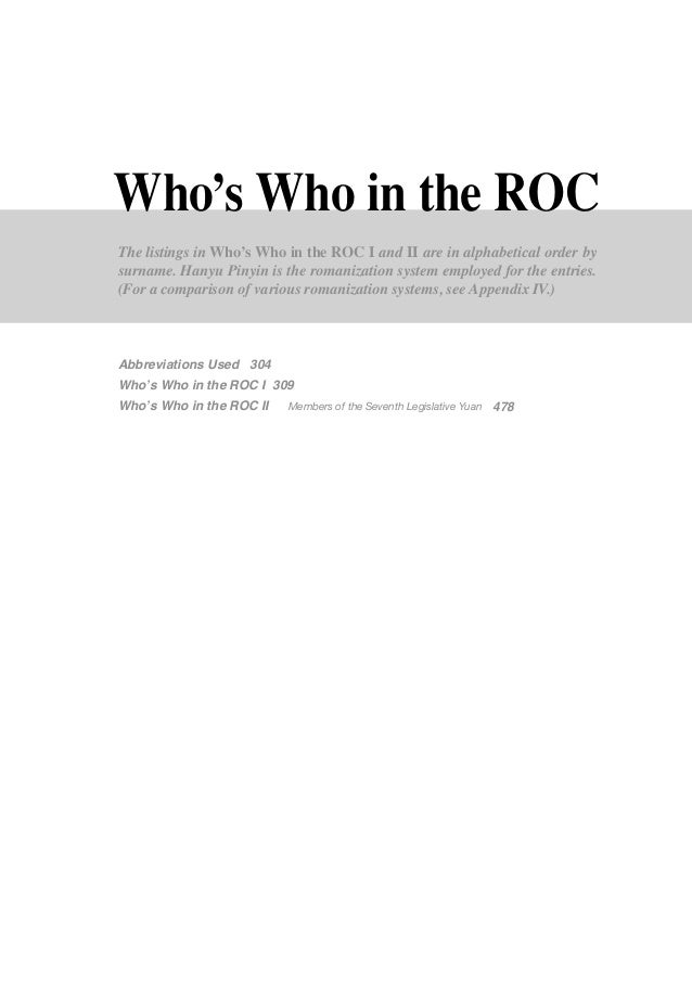 Who's Who in the ROC                    The listings in Who's Who in the ROC I and II are in alphabetical order by        ...